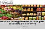 Materiales biodegradables activos para el envasado de alimentos