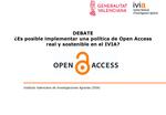 Es posible le implementar una politica de Open Access real y sostenible en el IVIA