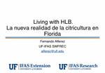Living with HLB. La nueva realidad de la citricultura en Florida